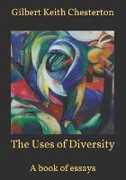 The Uses of Diversity: A book of essays (Paperback)