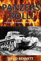Panzers Roll! - Panzer Commander 1 (Paperback)