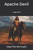 Apache Devil: Large Print (Paperback)
