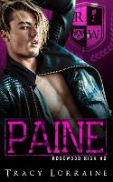 Paine: A High School Enemies to Lovers Romance - Rosewood High 2 (Paperback)