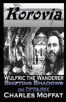 Shifting Shadows in Iztark: Wulfric the Wanderer (Paperback)