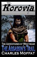 The Assassin's Trail: The Adventures of Wrathgar - The Adventures of Wrathgar 1 (Paperback)