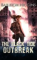 The Black Tide: Outbreak - Tides of Blood - A Post-Apocalyptic Thriller 1 (Paperback)