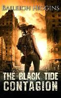 The Black Tide: Contagion - Tides of Blood - A Post-Apocalyptic Thriller 2 (Paperback)