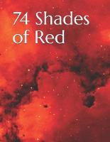 74 Shades of Red - Stress Photobooks 11 (Paperback)