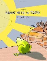 Cinque metri di tempo/Fem Meters Tid: Libro bilingue italiano-danese (Paperback)