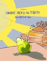 Cinque metri di tempo/Năm Met Thời Gian: Libro bilingue italiano-vietnamita (Paperback)