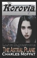 The Astral Plane - The Lilith Bloodstone 3 (Paperback)