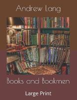 Books and Bookmen: Large Print (Paperback)