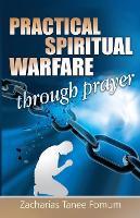 Practical Spiritual Warfare Through Prayer - Prayer Power 6 (Paperback)