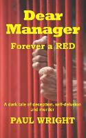 Dear Manager: Forever a Red (Paperback)