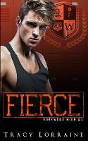 Fierce: A High School Enemies to Lovers Romance - Rosewood High 4 (Paperback)