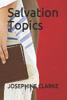 Salvation Topics - Part 1 (Paperback)