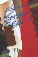 Salvation Topics - II - Part 2 (Paperback)