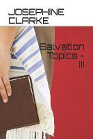 Salvation Topics - III (Paperback)