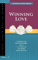 Winning Love: The rescue, development and fulfillment of Mary Magdalene (Paperback)