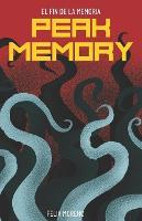 Peak Memory XL: El fin de la memoria. - Peak Memory 2 (Paperback)