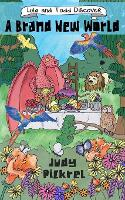 Lula and Todd Discover A Brand New World - Lula and Todd Discover 2 (Paperback)