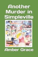 Another Murder in Simpleville - Simpleville 5 (Paperback)