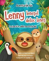Aventurile lui Lenny leneșul deloc leneș: La joacă in pădurea tropicală (Paperback)