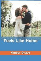 Feels Like Home - West Falls 2 (Paperback)