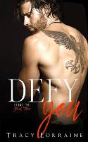 Defy You: A Brother's Best Friend/Age Gap Romance - Rebel Ink 3 (Paperback)
