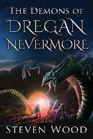 The Demons of Dregan Nevermore (Paperback)
