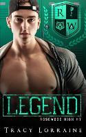 Legend: A Dark High School Bully Romance - Rosewood High 7 (Paperback)