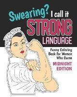 Swearing? I Call it Strong Language