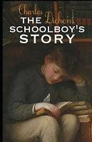 The Schoolboy's Story Illustrated