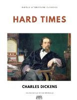 Hard Times / Charles Dickens / World Literature Classics / Illustrated with doodles