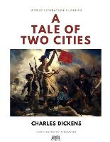 A Tale of Two Cities / Charles Dickens / World Literature Classics / Illustrated with doodles