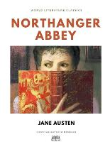 Northanger Abbey / Jane Austen / World Literature Classics / Illustrated with doodles