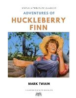Adventures of Huckleberry Finn / Mark Twain / World Literature Classics / Illustrated with doodles