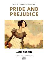 Pride and Prejudice / Jane Austen / World Literature Classics / Illustrated with doodles