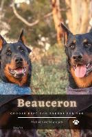 Beauceron: Choose best dog breeds for you (Paperback)
