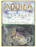 Aquila & The Serpent (Paperback)
