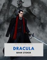 Dracula / Bram Stoker / World Literature Classics / Illustrated with doodles