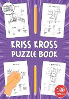 Kriss Kross Puzzle Book: Fun Crossword for Adults with Fill in Words to Practice Logical Thinking (Criss Cross) (Paperback)