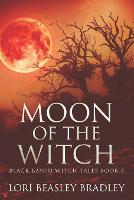 Moon Of The Witch