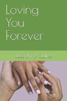 Loving You Forever (Paperback)
