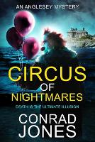 Circus of Nightmares: Death is the Ultimate Illusion (Paperback)