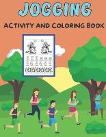 """Jogging activity and coloring book: Amazing Kids Activity Books, Activity Books for Kids - Over 60 Fun Activities Workbook, Page Large 8.5 x 11"""" (Paperback)"""