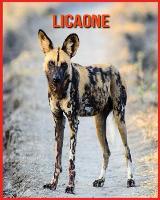 Licaone: Immagini bellissime e fatti interessanti Libro per bambini sui Licaone (Paperback)