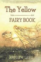 The Yellow Fairy Book: Original Classics and Annotated (Paperback)