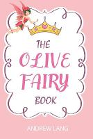 The Olive Fairy Book: illustrated (Paperback)