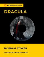 Dracula by Bram Stoker (Budget Classics / Illustrated with doodles)