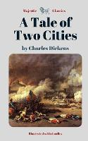 A Tale of Two Cities by Charles Dickens (Majestic Classics - Illustrated with doodles)
