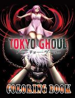 Tokyo Ghoul Coloring Book