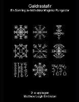 Galdrastafir: En Samling av Islandska Magiska Rungalder (Paperback)